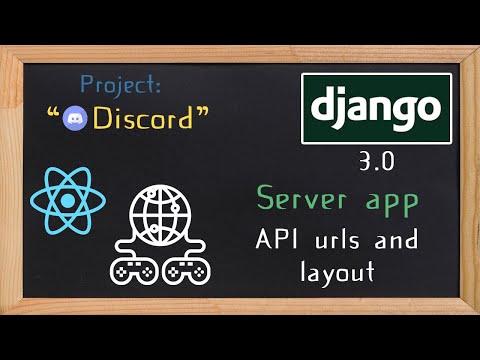 Django and ReactJS together - Server app api urls and layout  | 11 thumbnail