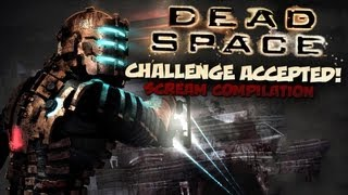 Dead Space - Best Scream Compilation!