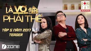 Là Vợ Phải Thế | Tập 5 Teaser: Đăng Khôi - Thủy Anh & Thanh Duy - Kha Ly (13/06/2017)