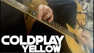 Coldplay - Yellow - Fingerstyle Guitar