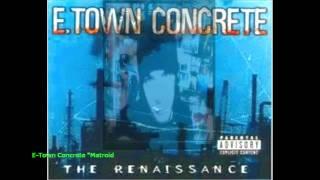 E-Town Concreate- Metroid