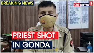 Uttar Pradesh: Gonda Priest Shot Over Land Dispute, 2 Arrested | CNN News18 - Download this Video in MP3, M4A, WEBM, MP4, 3GP