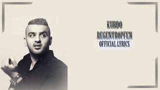 KURDO   REGENTROPFEN (Official Lyrics)  RapLyricsORG