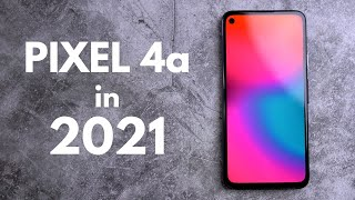 Google Pixel 4a revisit: 10 months later