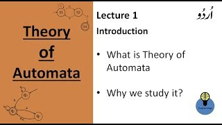 Lecture 1: Introduction to theory of automata in urdu, what and why, tutorial for beginners in hindi