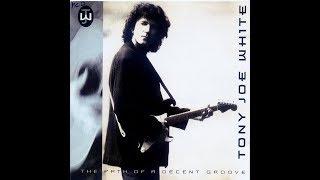 Tony Joe White   The Path Of A Decent Groove (Full Album) (HQ)