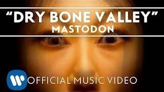 Mastodon - Dry Bone Valley