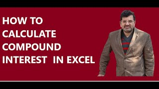HOW TO CALCULATE COMPOUND INTEREST  QUARTERLY ANNUALLY HALF IN EXCEL FORMULA