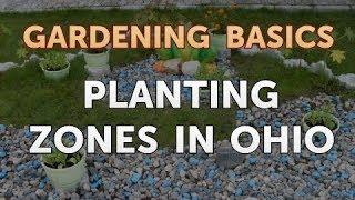 Planting Zones in Ohio