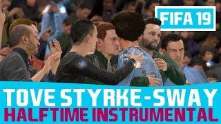 [FIFA19] Halftime Instrumental: Tove Styrke   Sway