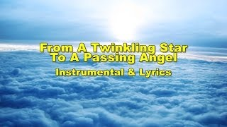 From A Twinkling Star To A Passing Angel (Instrumental/Lyrics)