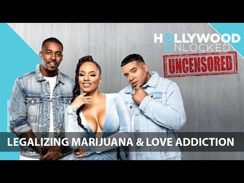Discussing Legalizing Marijuana & Being Addicted to Love on Hollywood Unlocked [UNCENSORED]