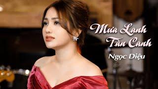 Mưa Lạnh Tàn Canh - Ngọc Diệu (Official 4K Music Video)