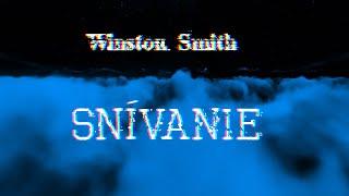 Video Winston Smith - Snívanie (LYRICS video)
