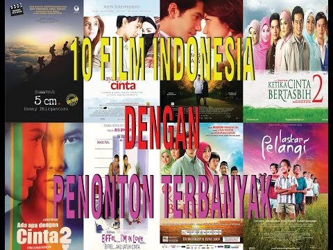 Daftar 10 film indonesia dengan penonton terbanyak