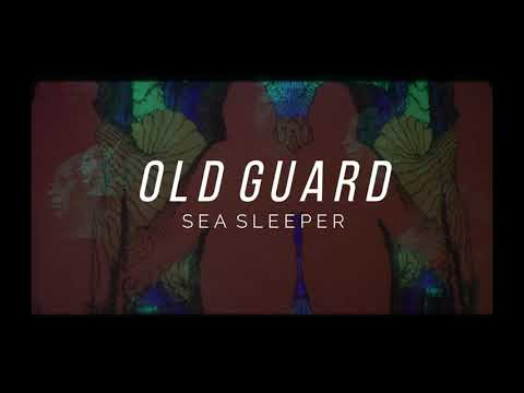 Sea Sleeper - Old Guard (OFFICAL VIDEO) online metal music video by SEA SLEEPER