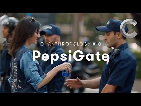 Chanthropology #10 - PepsiGate