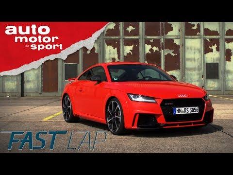 Audi TT RS: Schnelle Runde trotz heißer Bremse? - Fast Lap | auto motor und sport