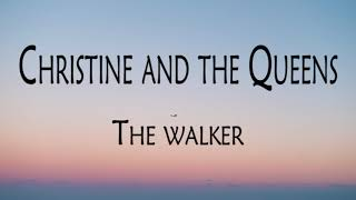 Christine And The Queens - The Walker  S