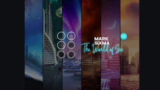Mark Sixma   The World Of Six (Official Trailer)
