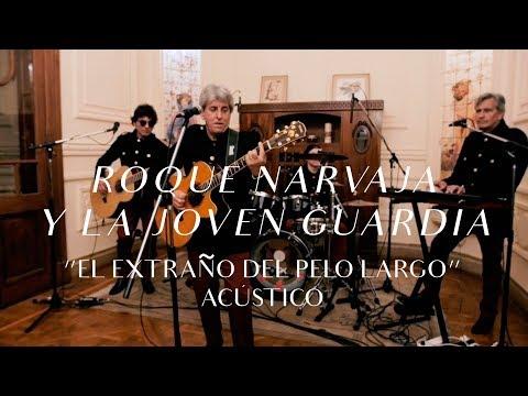 Roque Narvaja y La Joven Guardia video El extraño del pelo largo - CMTV Acústico