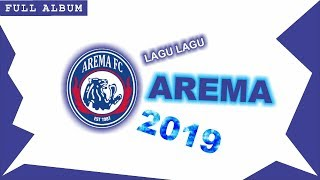 Lagu Arema (Full Album) - Terbaru + Terpopuler 2019
