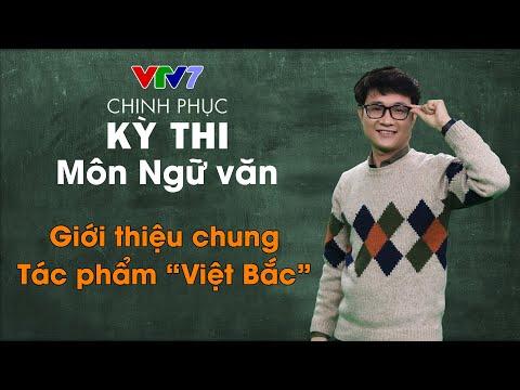 """Giới thiệu chung - Tác phẩm """"Việt Bắc"""""""