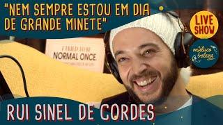 "Rui Sinel de Cordes - ""O Início"" - Maluco Beleza LIVESHOW"