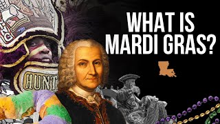 What Is Mardi Gras? The REAL History & Traditions Explained.