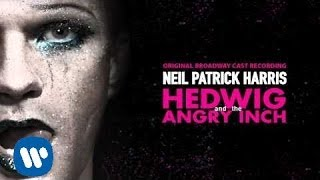 Neil Patrick Harris   Sugar Daddy (Hedwig And The Angry Inch) [Official Audio]