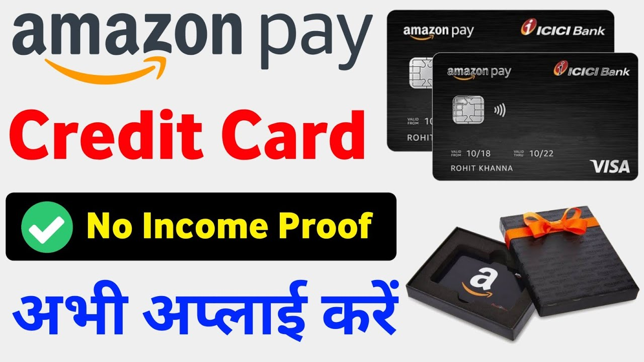 Amazon Pay ICICI Credit Card Online Apply How to Apply Amazon Credit Card 2021