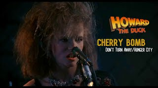 "Cherry Bomb - Don't Turn Away / Hunger City (Music from Motion Picture ""Howard the Duck"")"