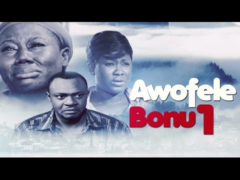 Awofele Bonu [Part 1] - Latest 2015 Nigerian Nollywood Drama Movie (Yoruba Full HD)