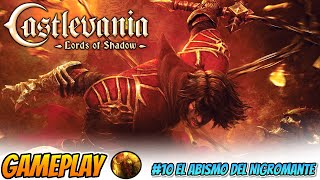 ????Castlevania: Lords of Shadow PC 10 El Abismo del Nigromante - DIRECTO HD 1080