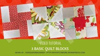 3 Basic Quilt Blocks For Beginners
