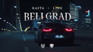 RASTA X DJ LINK   BELI GRAD (OFFICIAL VIDEO)