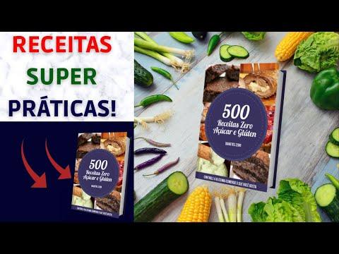 RECEITAS TOP. 500 RECEITAS ZERO AÇÚCAR E GLÚTEN.(Que Bacana).