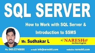 How to Work with SQL Server and Introduction to SSMS Part-1 | SQL Server Tutorial