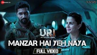 Manzar Hai Yeh Naya - Full Video | URI | Vicky Kaushal & Yami Gautam | Shantanu S & Shashwat S