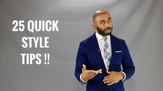 25 Quick Style Tips How Men Can Dress Better/Quick Men's Style Tips