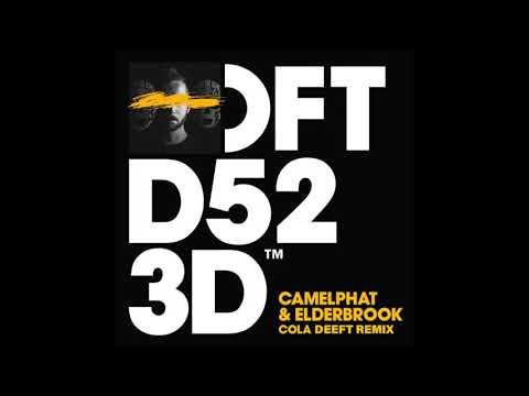 Camelphat & Elderbrook 'Cola' (Deeft Remix)