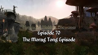 Morrowind Modding Showcases - Episode 70 - Morag Tong Mods