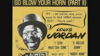 Louis Jordan -What's The Use Of Getting Sober