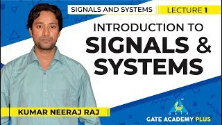 Signals and Systems | Module 1 I Introduction to Signals and Systems (Lecture 1)
