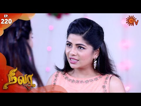Nila - Episode 220 | 6th December 19 | Sun TV Serial | Tamil Serial