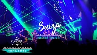 Daddy Yankee - Suiza (La Gira Dura 2018)