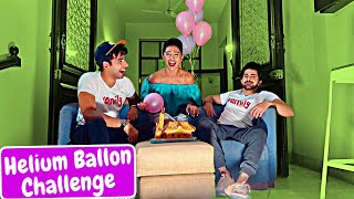 Helium Balloon Challenge | Rimorav Vlogs