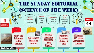 Title - 4 and 11 April | Sunday Editorial | Science of the Week | By Shivam Sir | #UPSC