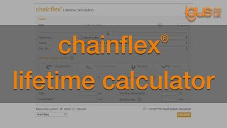 How to use igus® chainflex® lifetime calculator