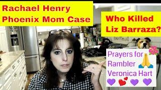 Elizabeth Barraza - Garage Sale Case - Phoenix Rachel Henry & Special Prayers for Veronica Hart